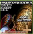 """MAESTROS """"BRUJOS MAYAS""""TRIUNFARAS EN TU VIDA.(00502)50552695-(00502)46920936"""