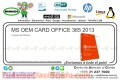 MS OEM CARD OFFICE 365 2013