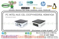 PC INTEL NUC CEL C5CPYH/DDR3L HDMI/VGA